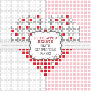 Pixelated Hearts Digital Scrapbook Papers for Valentine's Day
